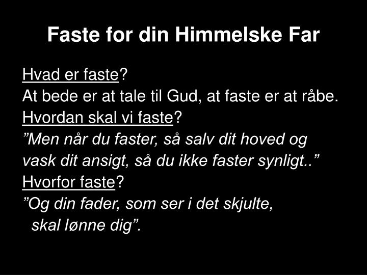 Faste for din Himmelske Far