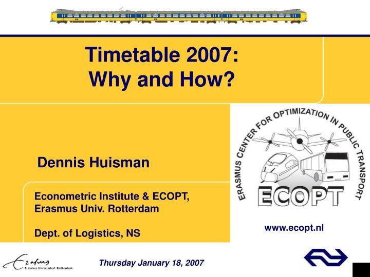 Timetable 2007 why and how