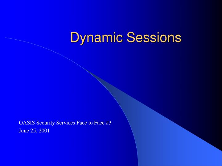 Dynamic sessions