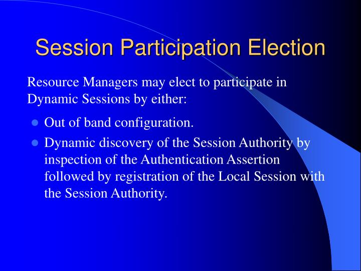 Session Participation Election