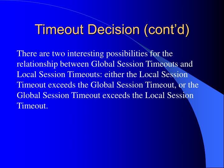 Timeout Decision (cont'd)