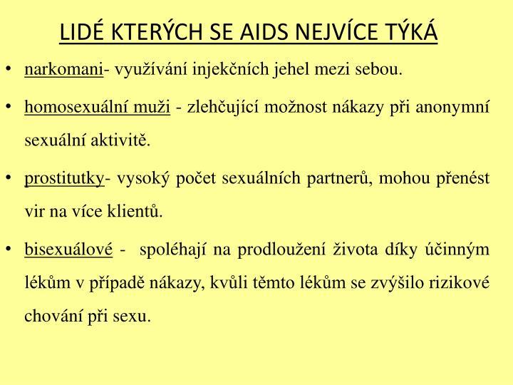 LIDÉ KTERÝCH SE AIDS NEJVÍCE TÝKÁ