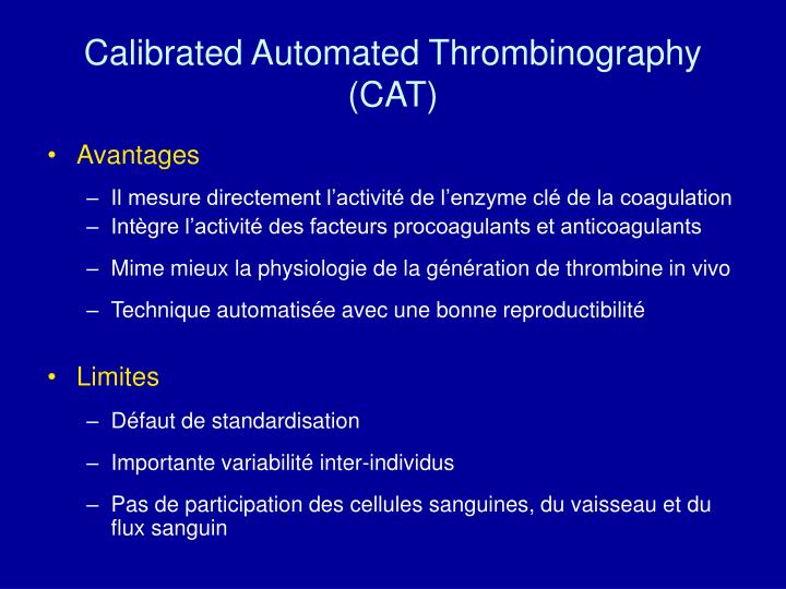 Calibrated Automated Thrombinography (CAT)