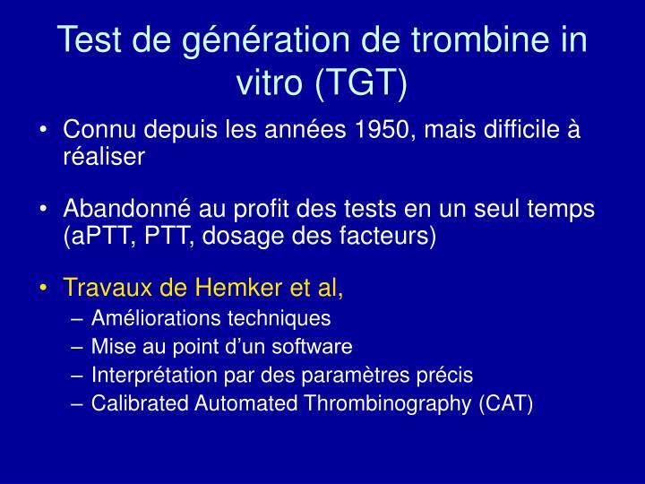 Test de génération de trombine in vitro (TGT)