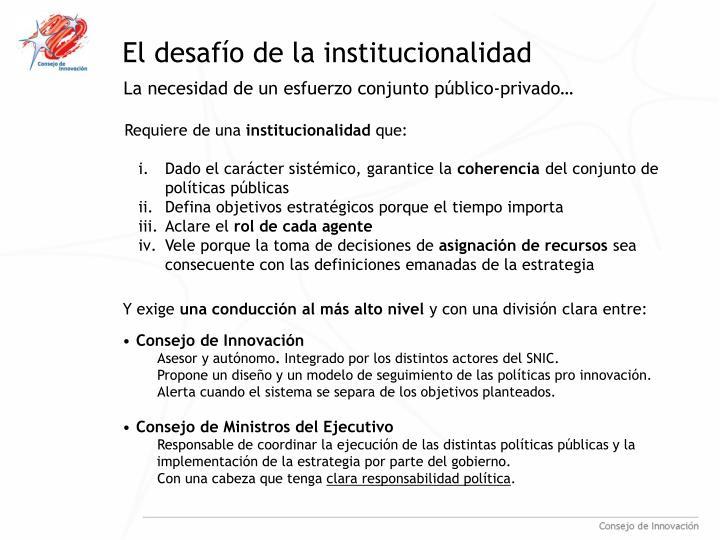El desafío de la institucionalidad
