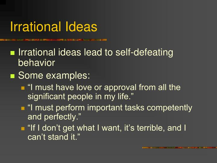 Irrational Ideas