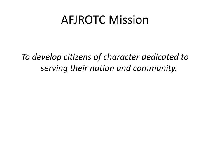 AFJROTC Mission