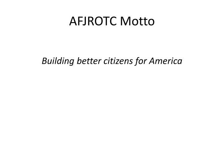 AFJROTC Motto