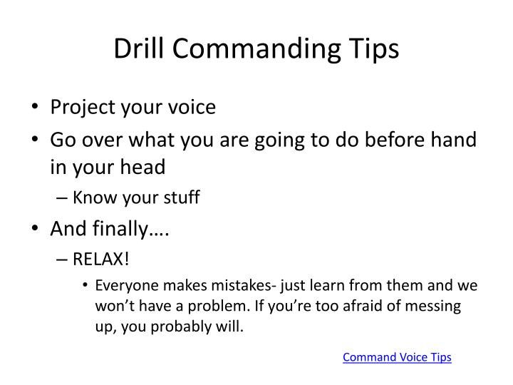 Drill Commanding Tips