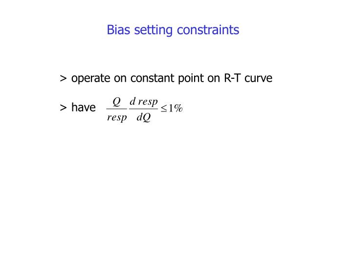 Bias setting constraints