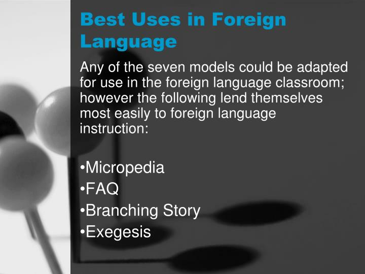 Best Uses in Foreign Language