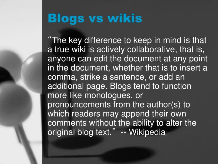 Blogs vs wikis