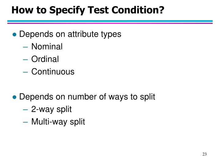 How to Specify Test Condition?