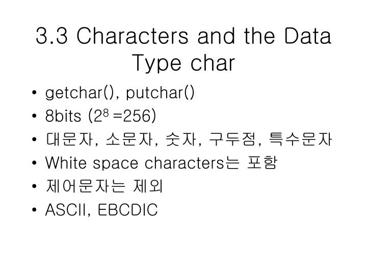 3.3 Characters and the Data Type char