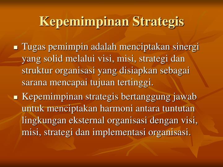 Kepemimpinan Strategis