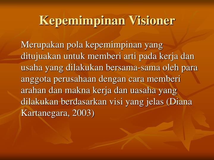 Kepemimpinan Visioner