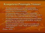 kompetensi pemimpin visioner