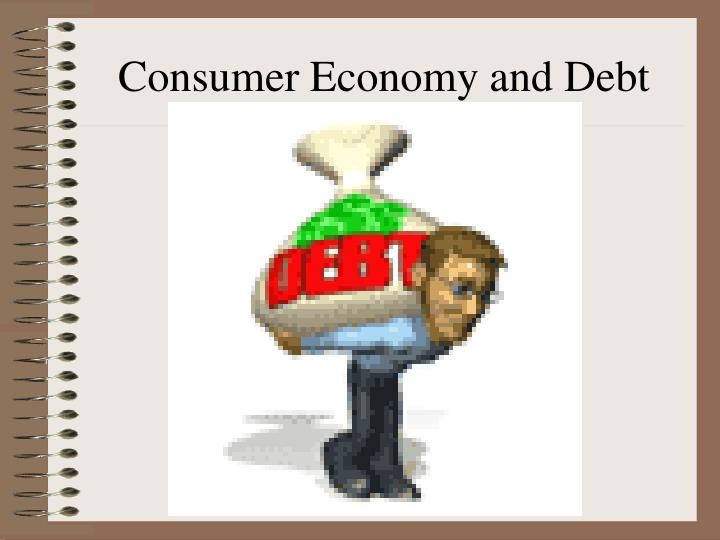 Consumer Economy and Debt