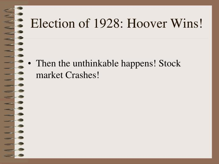 Election of 1928: Hoover Wins!