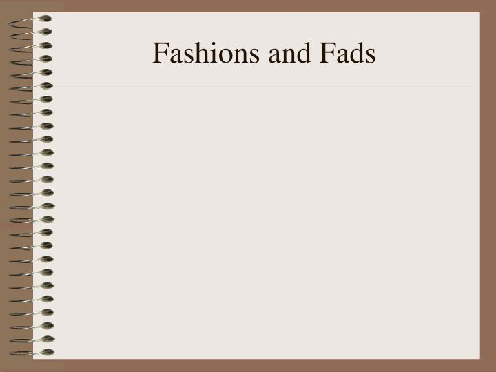 Fashions and Fads