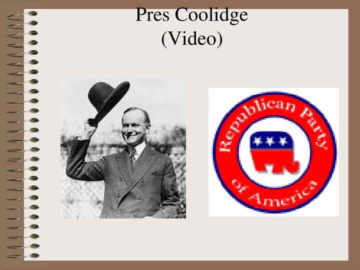 Pres Coolidge