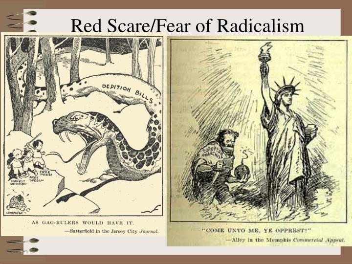 Red Scare/Fear of Radicalism