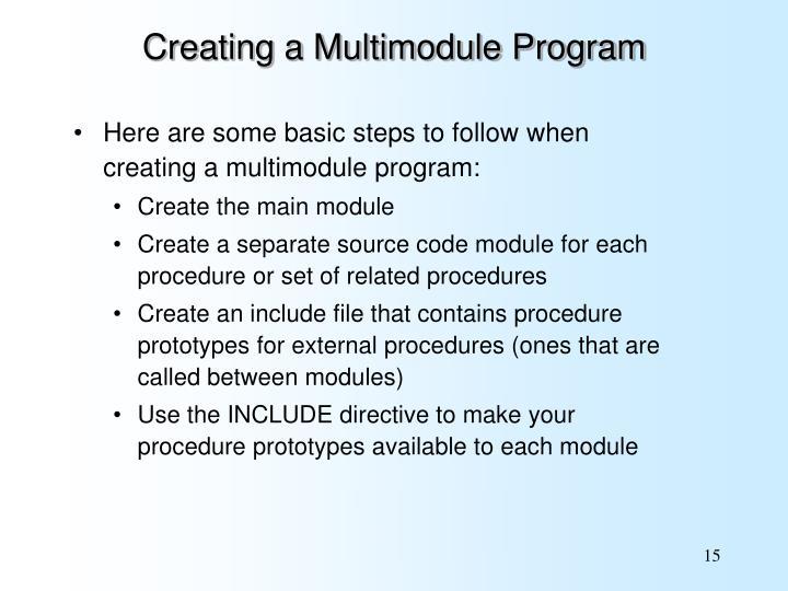 Creating a Multimodule Program
