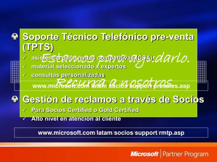 Soporte Técnico Telefónico pre-venta (TPTS)