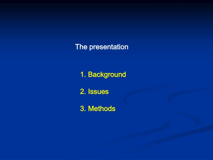 The presentation