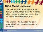 abc x model continued