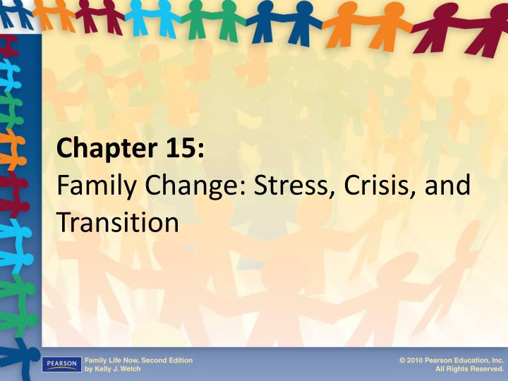 Chapter 15 family change stress crisis and transition