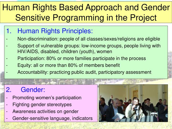 Human Rights Based Approach and Gender Sensitive Programming in the Project