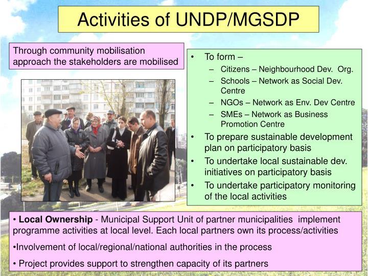 Activities of UNDP/MGSDP