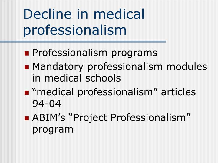 Decline in medical professionalism