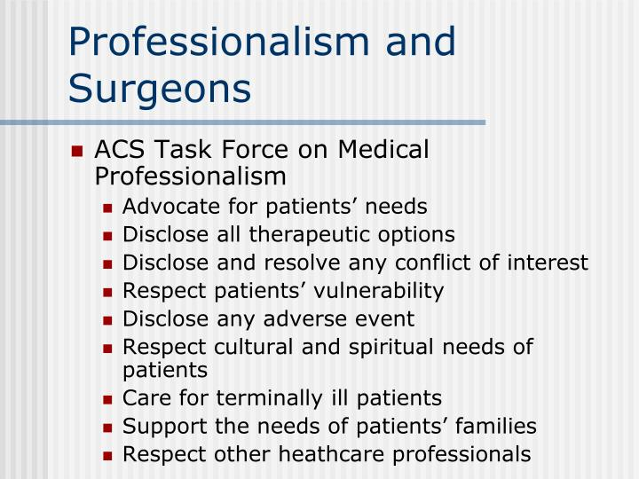 Professionalism and Surgeons