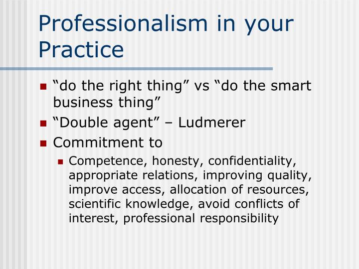 Professionalism in your Practice