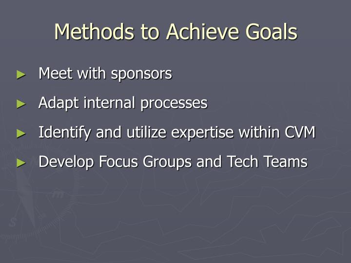 Methods to Achieve Goals