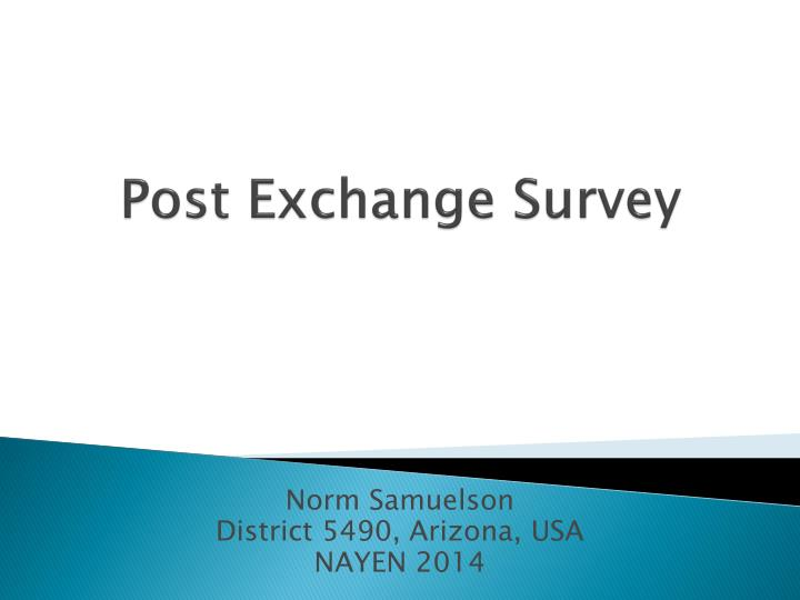 Post exchange survey
