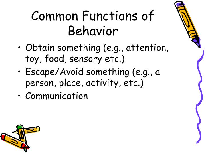 Common Functions of Behavior