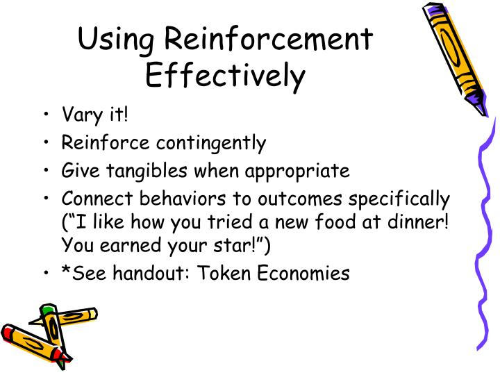 Using Reinforcement Effectively
