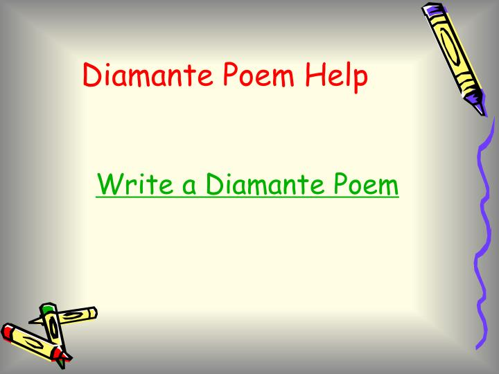 Diamante Poem Help