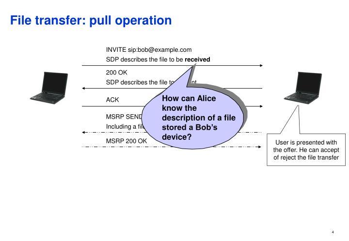 File transfer: pull operation