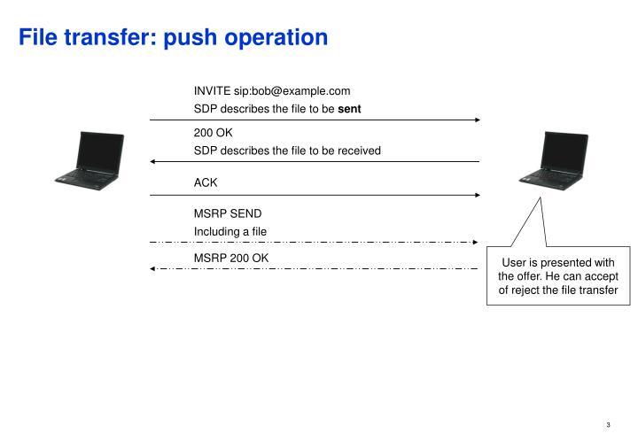 File transfer: push operation