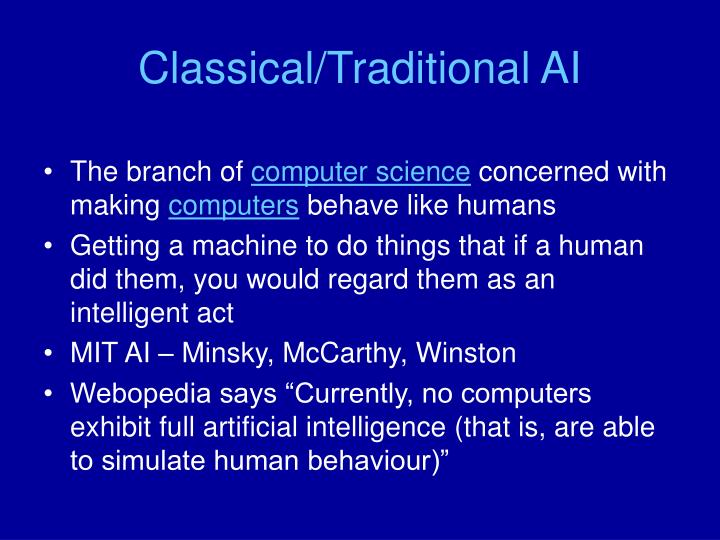 Classical/Traditional AI