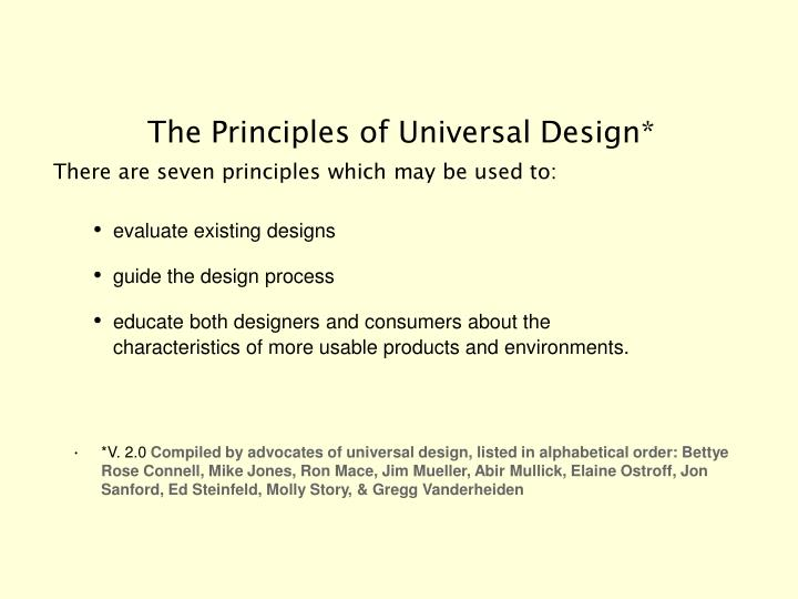 The Principles of Universal Design*