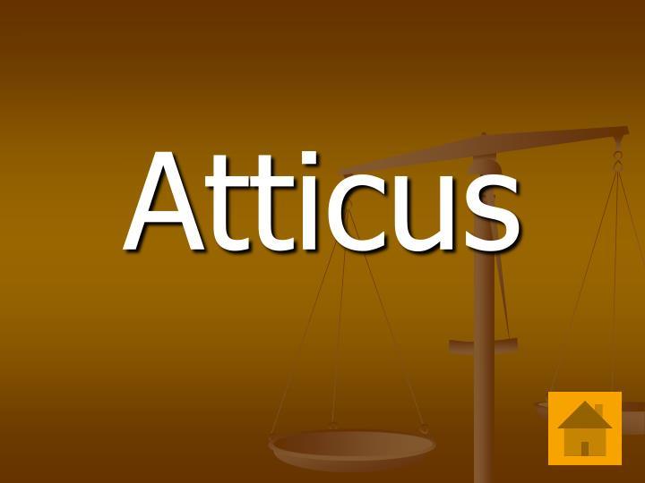 Atticus