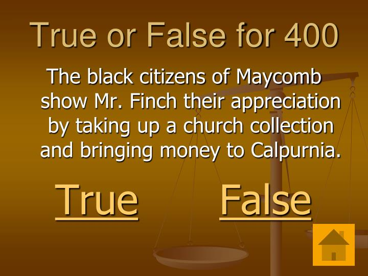 True or False for 400