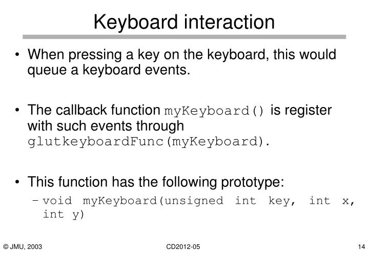 Keyboard interaction