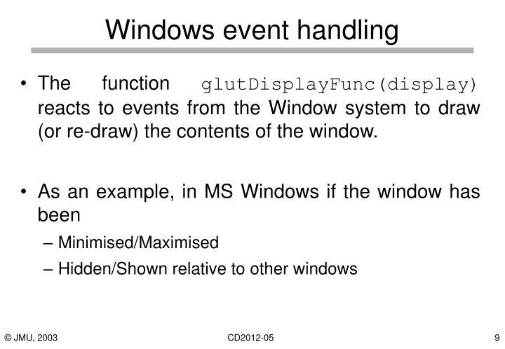Windows event handling