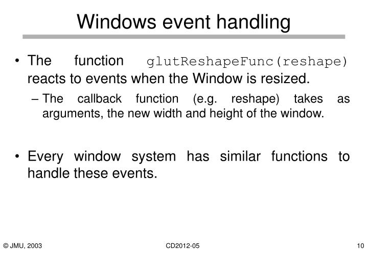 Windows event handling